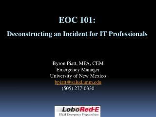 EOC 101: Deconstructing an Incident for IT Professionals