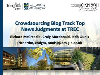 Crowdsourcing  Blog Track Top News Judgments at TREC