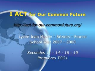 I ACT  for Our Common Future iact-for-our-commonfuture/