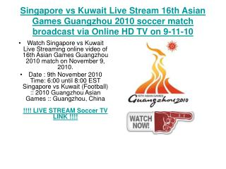 Singapore vs Kuwait Live Stream 16th Asian Games Guangzhou 2