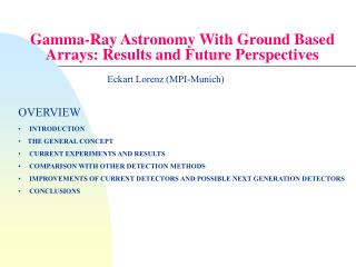 Gamma-Ray Astronomy With Ground Based Arrays: Results and Future Perspectives