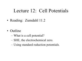 Lecture 12:  Cell Potentials