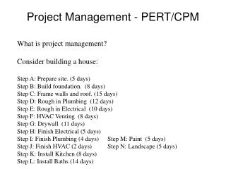 Project Management - PERT/CPM