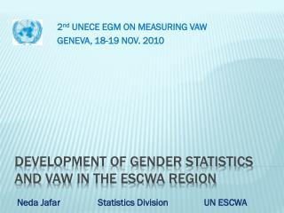 Development of Gender Statistics and  VaW  in the ESCWA Region