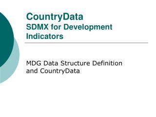 CountryData SDMX for Development Indicators