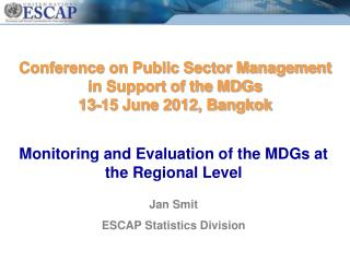 Conference on Public Sector Management in Support of the MDGs  13-15 June 2012, Bangkok