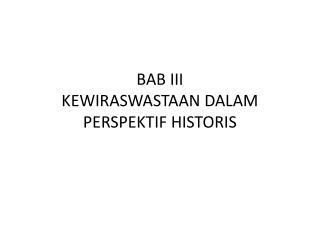 BAB III  KEWIRASWASTAAN DALAM PERSPEKTIF HISTORIS