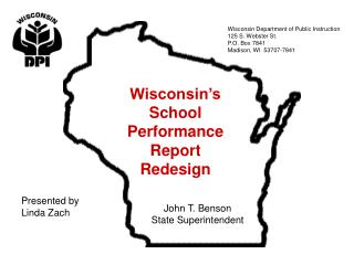 Wisconsin�s School Performance Report Redesign