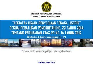 KEMENTERIAN ENERGI DAN SUMBER DAYA MINERAL DIREKTORAT JENDERAL KETENAGALISTRIKAN