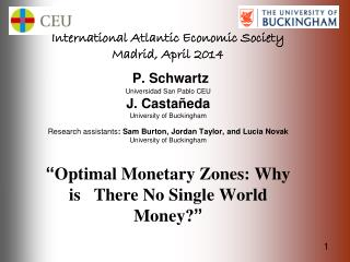 International Atlantic Economic Society Madrid, April 2014
