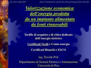 Tariffe di acquisto e di ritiro dedicato dell'energia elettrica Certificati Verdi  e Conto energia