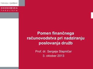 Pomen finančnega računovodstva pri nadziranju poslovanja družb