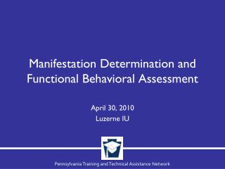 Manifestation Determination and Functional Behavioral Assessment
