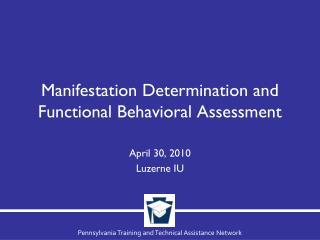 Manifestation Determination and Functional Behavioral Assessment