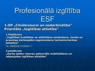 Profesionālā izglītība ESF