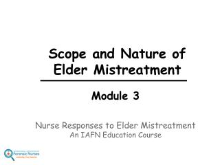 Scope and Nature of Elder Mistreatment