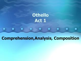 Othello Act 1
