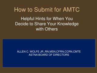 How to Submit for AMTC