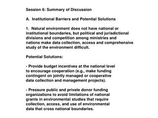 Session 6: Summary of Discussion A.  Institutional Barriers and Potential Solutions