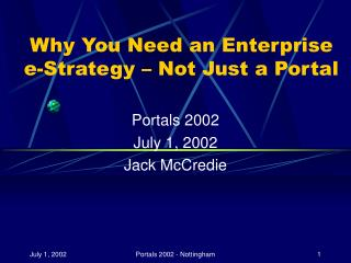 Why You Need an Enterprise  e-Strategy – Not Just a Portal