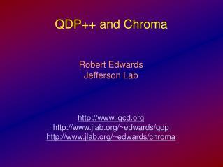 QDP++ and Chroma