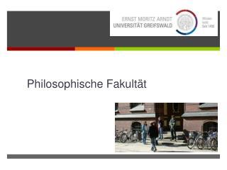 Philosophische Fakultät
