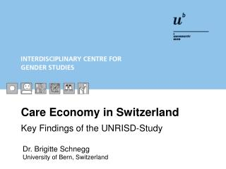 Care Economy in Switzerland  Key Findings of the UNRISD-Study