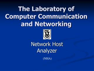 The Laboratory of Computer Communication and Networking