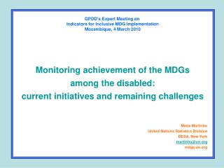 Maria Martinho United Nations Statistics Division DESA, New York martinho@un mdgs.un