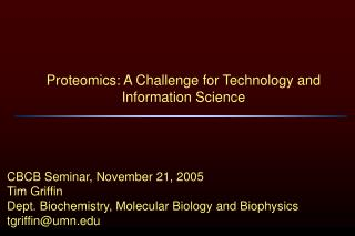 Proteomics: A Challenge for Technology and Information Science