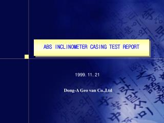 ABS INCLINOMETER CASING TEST REPORT