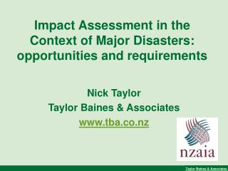 Impact Assessment in the Context of Major Disasters: opportunities and requirements