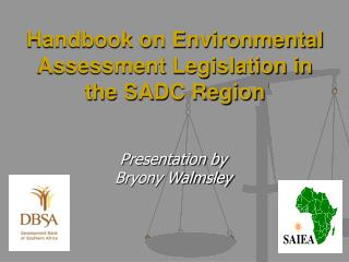 Handbook on Environmental Assessment Legislation in the SADC Region