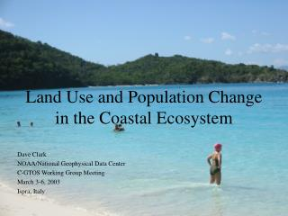Land Use and Population Change in the Coastal Ecosystem