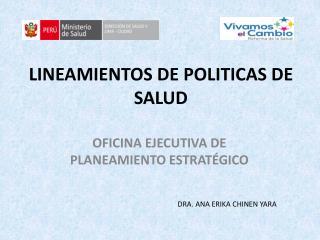 LINEAMIENTOS DE POLITICAS DE SALUD