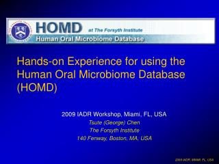 Hands-on Experience for using the Human Oral Microbiome Database (HOMD)