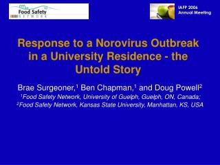 Response to a Norovirus Outbreak in a University Residence - the Untold Story