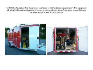 In 2010 the Tewksbury Fire Department will conducting training in the following disciplines