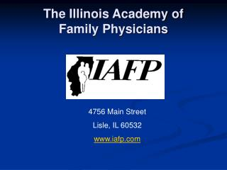 The Illinois Academy of  Family Physicians