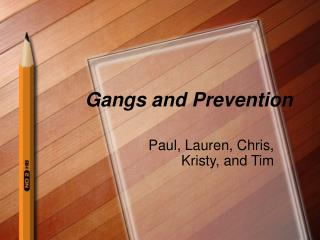 Gangs and Prevention
