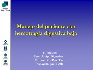 Manejo del paciente con hemorragia digestiva baja
