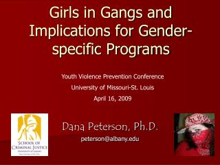 Girls in Gangs and Implications for Gender-specific Programs