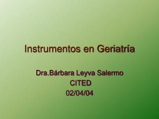 Instrumentos en Geriatr�a