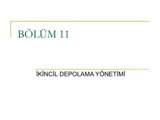 BÖLÜM 11