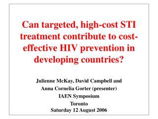 Julienne McKay, David Campbell and  Anna Cornelia Gorter (presenter)  IAEN Symposium