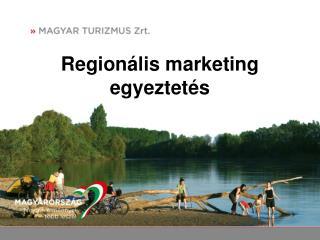 Regionális marketing egyeztetés
