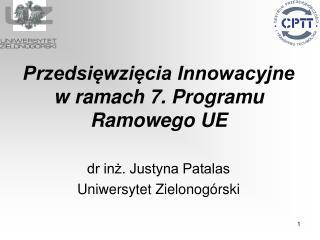 Przedsięwzięcia Innowacyjne w ramach 7. Programu Ramowego UE