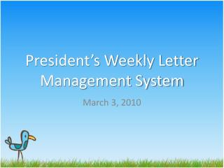President's Weekly Letter Management System