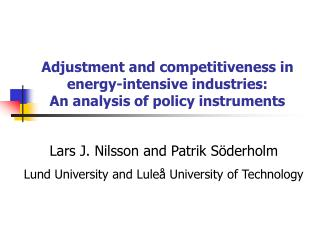 Adjustment and competitiveness in energy-intensive industries:  An analysis of policy instruments