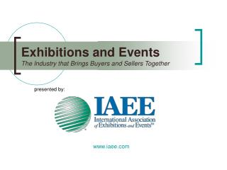 Exhibitions and Events The Industry that Brings Buyers and Sellers Together